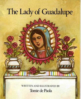 The Lady of Guadalupe 9780823404032
