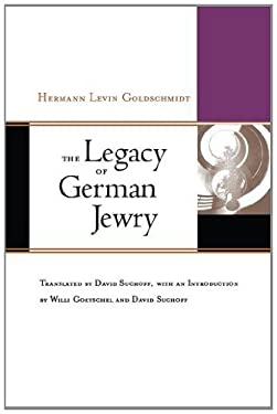 The Legacy of German Jewry 9780823228263