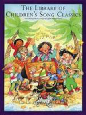 The Library of Children's Song Classics 9780825613586