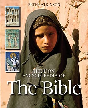 The Lion Encyclopedia of the Bible 9780825479168