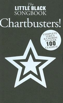 The Little Black Songbook: Chartbusters! 9780825635779