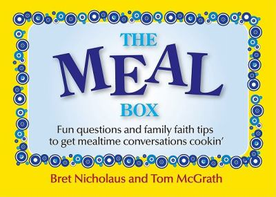 The Meal Box Cards: Fun Questions and Family Tips to Get Mealtime Conversations Cookin' 9780829428131