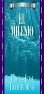 El Milenio 9780825413445