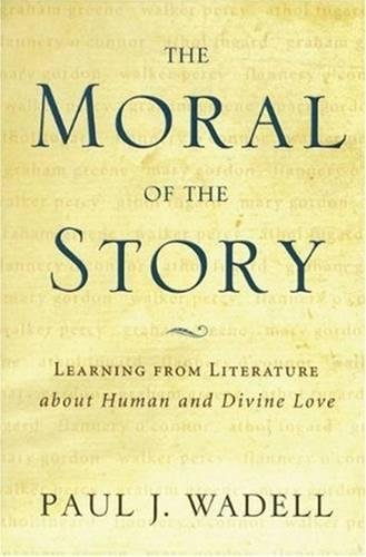 The Moral of the Story: Reflections on Religion and Literature 9780824519803