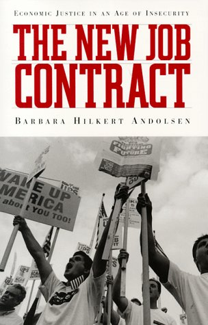 The New Job Contract: Economic Justice in an Age of Insecurity 9780829812725