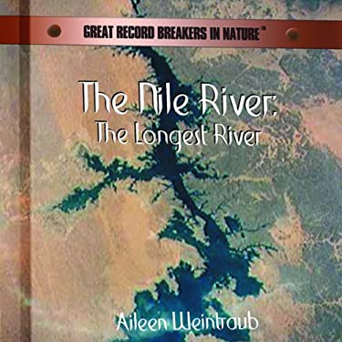The Nile: The Longest River 9780823956388
