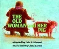 The Old Woman and Her Pig 9780823409709