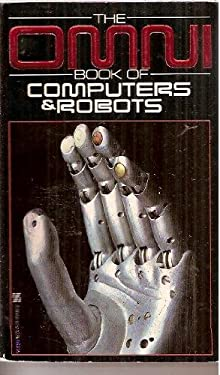 The Omni Book of Computers and Robots