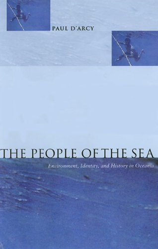 The People of the Sea: Environment, Identity, and History in Oceania 9780824829599