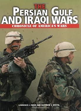 The Persian Gulf and Iraqi Wars 9780822508489