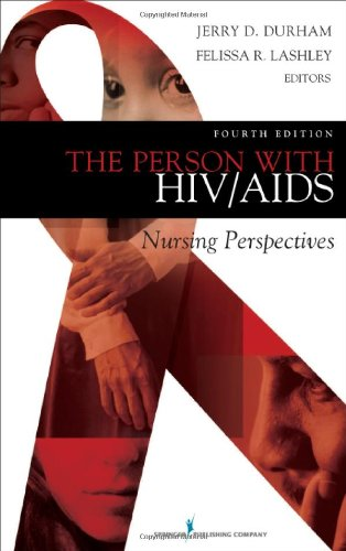 The Person with HIV/AIDS: Nursing Perspectives 9780826121370