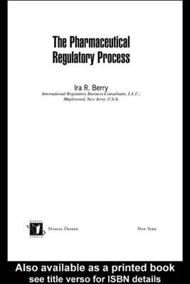 The Pharmaceutical Regulatory Process 9780824754648