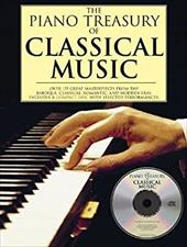 The Piano Treasury of Classical Music: Over 125 Great Masterpieces from the Baroque, Classical, Romantic, and Modern Eras [With CD