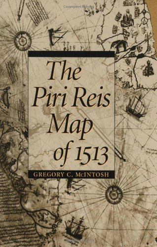 The Piri Reis Map of 1513 9780820321578