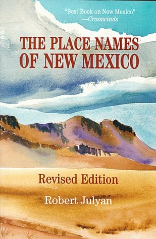 The Place Names of New Mexico 9780826316899