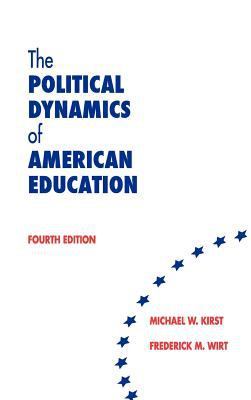 The Political Dynamics of American Education 9780821122815