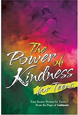 The Power of Kindness for Teens 9780824946302