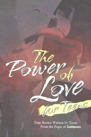 The Power of Love for Teens 9780824946296