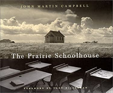 The Prairie Schoolhouse 9780826316608