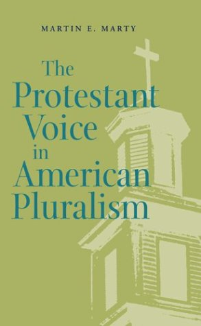 The Protestant Voice in American Pluralism 9780820325804