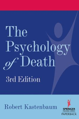 The Psychology of Death 9780826102638