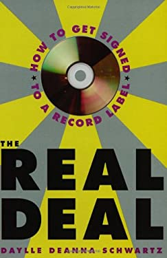 The Real Deal: How to Get Signed to a Record Label 9780823084050