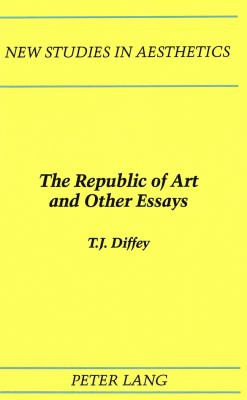 The Republic of Art and Other Essays 9780820414331