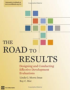 The Road to Results: Designing and Conducting Effective Development Evaluations 9780821378915