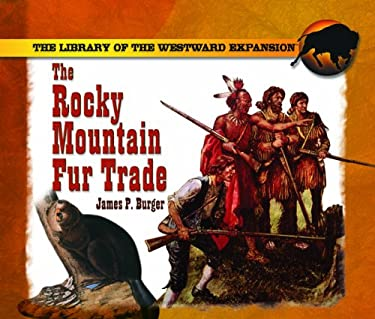 The Rocky Mountain Fur Trade 9780823958511