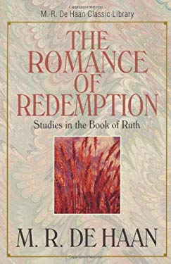 The Romance of Redemption 9780825424809