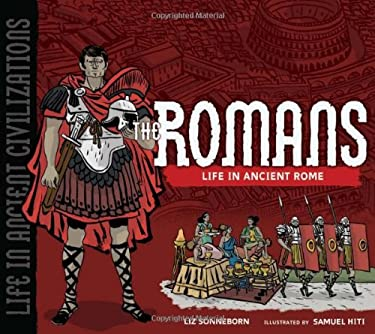 The Romans: Life in Ancient Rome 9780822586791