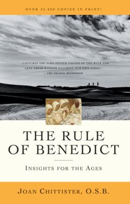 The Rule of Benedict: Insights for the Ages 9780824525033