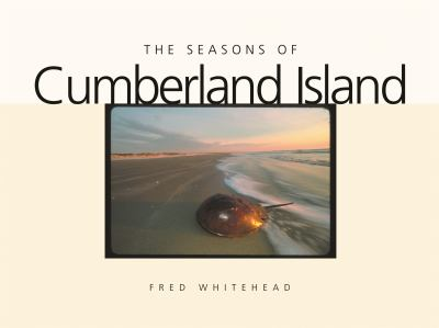 The Seasons of Cumberland Island 9780820324975