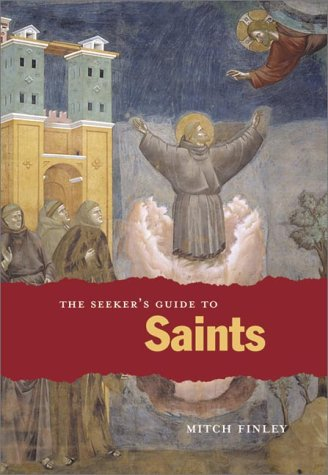 The Seeker's Guide to Saints 9780829413502