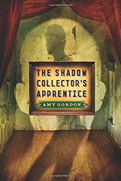 The Shadow Collector's Apprentice 9780823423590