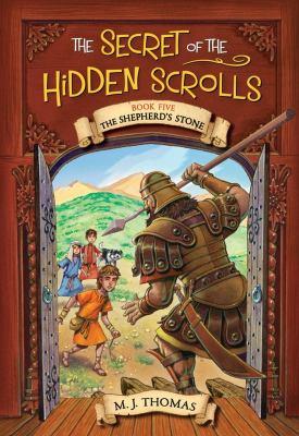 The Shepherd's Stone (The Secret of the Hidden Scrolls, Book 5)