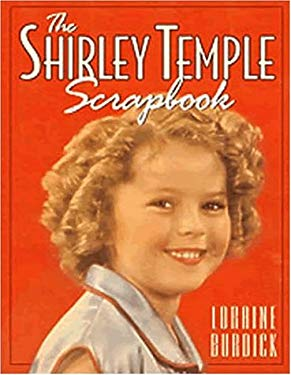 The Shirley Temple Scrapbook 9780824604493