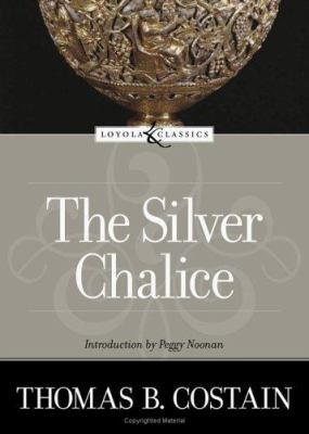 The Silver Chalice 9780829423501
