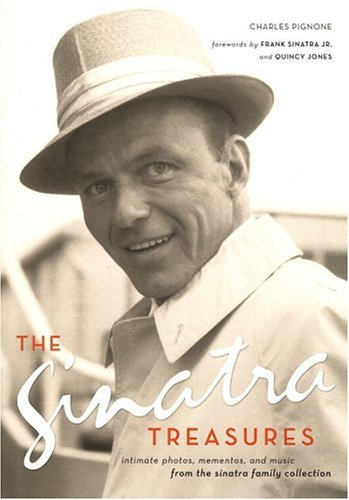 The Sinatra Treasures: Intimate Photos, Mementos, and Music from the Sinatra Family Collection [With MementosWith CD] 9780821228371