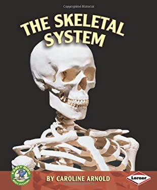The Skeletal System 9780822551409