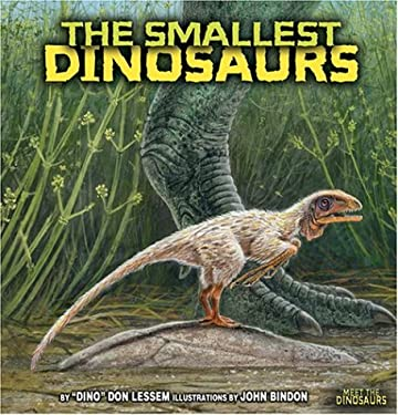The Smallest Dinosaurs 9780822513728