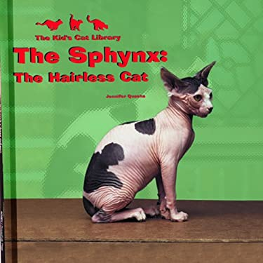The Sphynx: The Hairless Cat 9780823955114