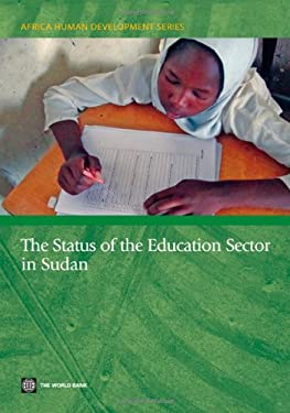 The Status of the Education Sector in Sudan 9780821388570