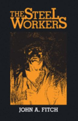 The Steel Workers 9780822960911