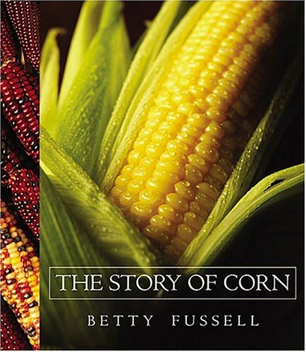 The Story of Corn 9780826335920