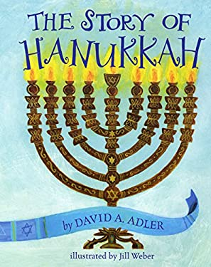 The Story of Hanukkah 9780823422951