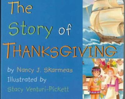 The Story of Thanksgiving 9780824941642