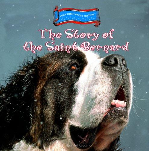 The Story of the Saint Bernard 9780823955176