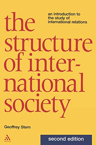 The Structure of International Society: An Introduction to the Study of International Relations 9780826468239