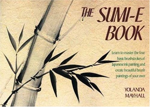 The Sumi-E Book 9780823050222